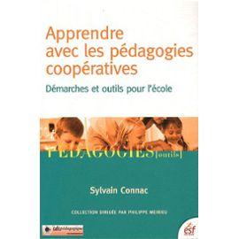 apprendre-avec-les-pedagogies-cooperatives-demarches-et-outils-pour-l-ecole-de-sylvain-connac-livre-877086294_ML